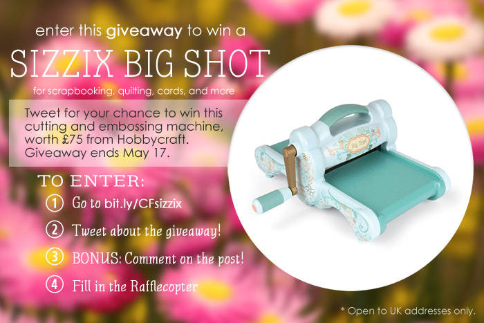 Win a Sizzix Big Shot embossing/cutting machine! Ends May 17.   Crafting Fingers