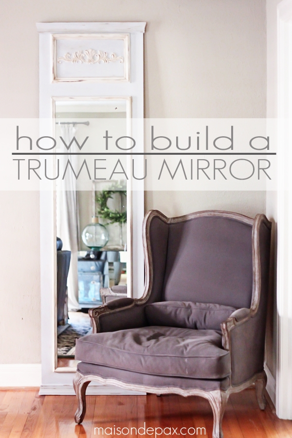 How to build a trumeau mirror sign