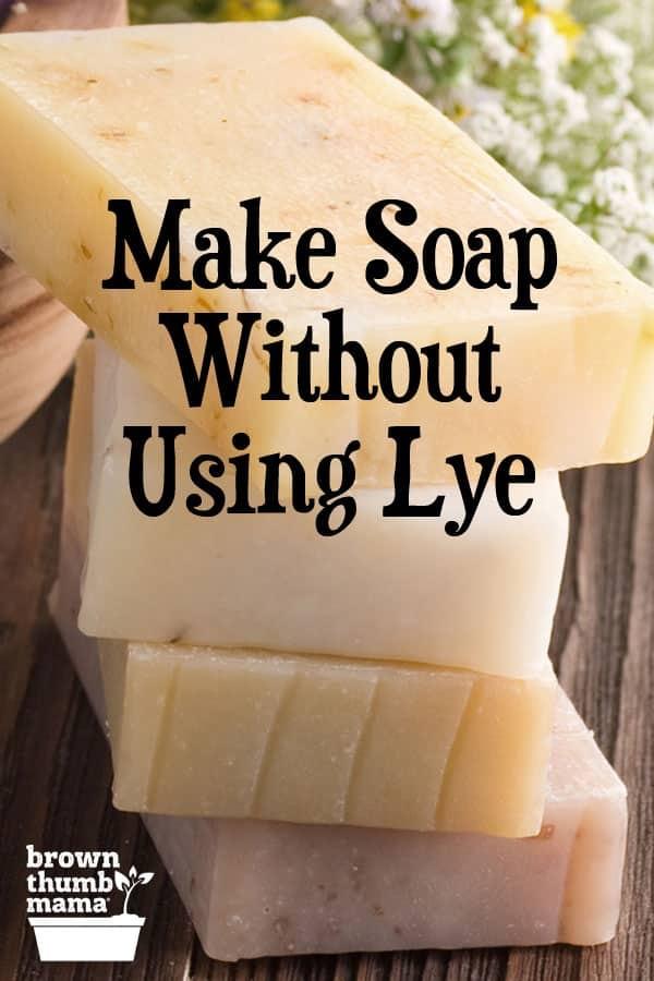 make-soap-without-using-lye
