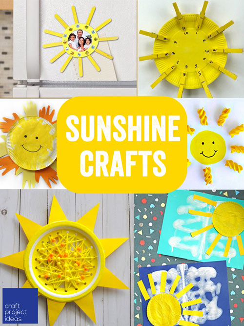 11 Sunshine Crafts To Brighten Your Day Craft Project Ideas