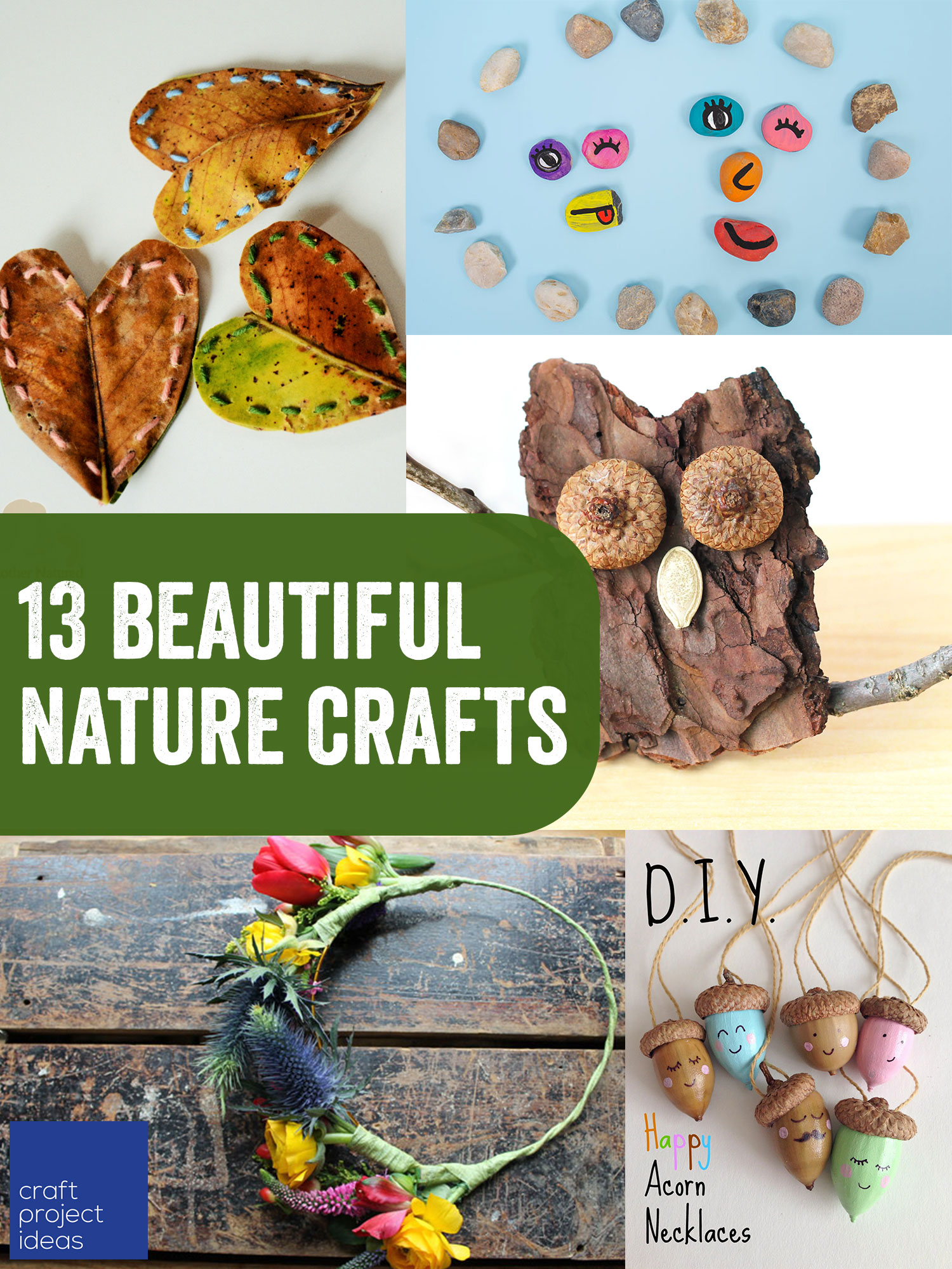 13 Beautiful Nature Crafts Craft Project Ideas
