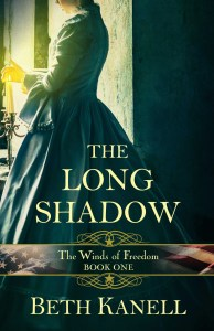 The Long Shadow - Winds of Freedom 1 - Beth Kanell, Vermont author