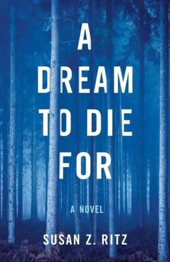 Dream-Die-For-Susan-Z-Ritz-Vermont-author