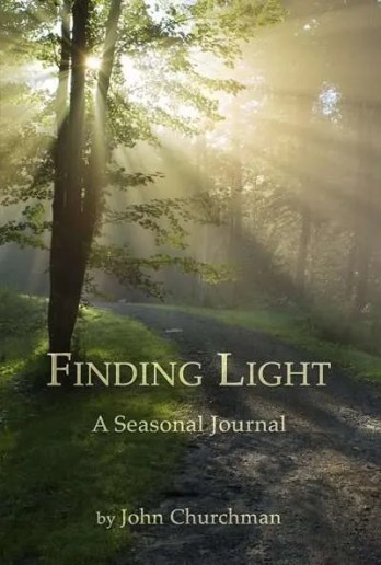 Finding-Light-Seasonal-Journal-John-Churchman-Vermont-author