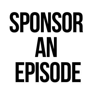 Sponsor Episode