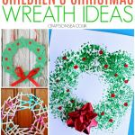 26 Easy Children S Christmas Wreath Ideas Crafts On Sea