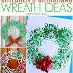 26 Easy Children S Christmas Wreath Ideas Crafts On Sea
