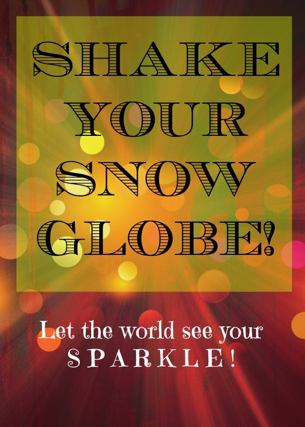 Here's a printable that you can use to make your own affirmation snow globe!