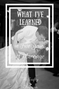 What I've Learned in 5 Years of Marriage