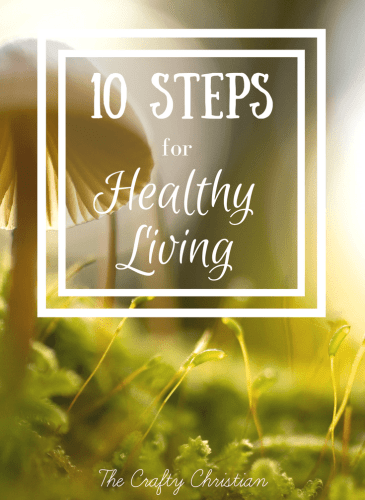 10 Steps Toward Healthy Living