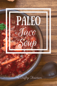 Paleo Taco Soup {Recipe}