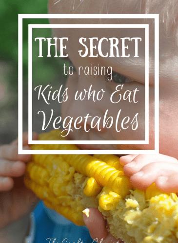 The Secret to Raising Kids who Eat Vegetables