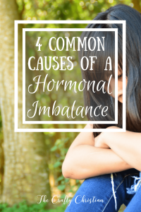 4 Common Causes of a Hormonal Imbalance