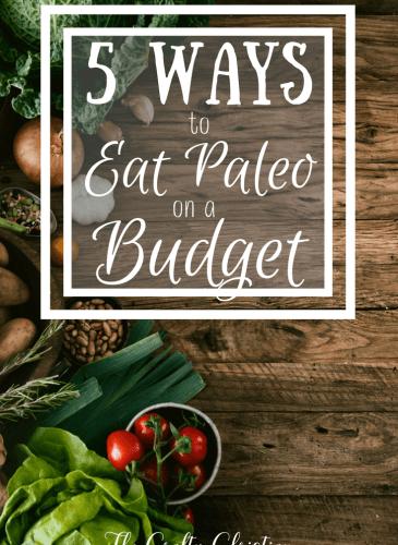 5 Ways to Eat Paleo on a Budget