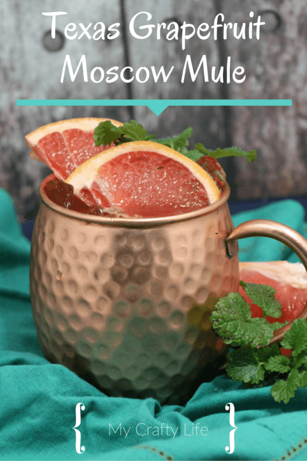 Texas Grapefruit Moscow Mule - My Crafty Life