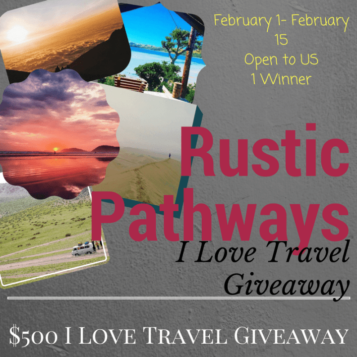 Rustic Pathways I Love Travel Giveaway - ends 1/15/17