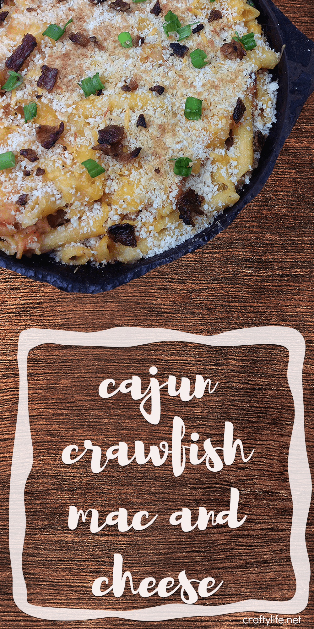 Cast Iron Cajun Crawfish Mac and Cheese - Get out that cast iron skillet (because that is the only way to cook it) and surprise your family with a cajun treat for dinner.
