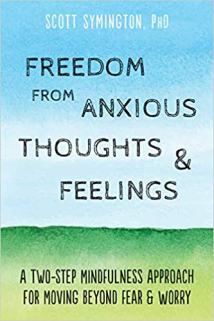 Emotional Pain - Freedom from Anxious Thoughts and Feelings: A Two-Step Mindfulness Approach for Moving Beyond Fear and Worry Book Cover