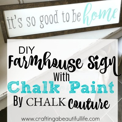Farmhouse Sign with Chalk Paint