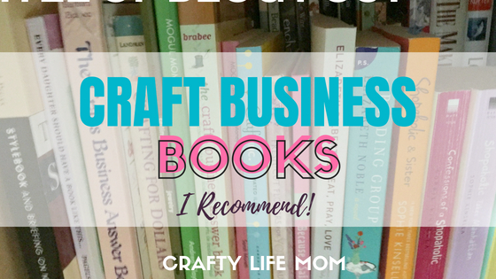 Best Craft Business books to get and read when starting your craft business.
