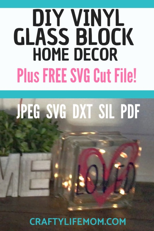 Learn how to make DIY vinyl Glass block home decor with this simple tutorial. Download the free SVG cut file to make your own using your Cricut and Silhouette machine. #diyvinylglassblock #glassblock #cricutcrafts #silhouette #freesvg #freesvgs #craftylifemom
