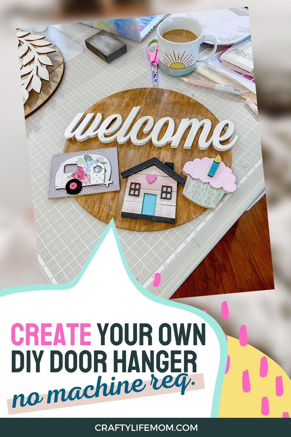 Create your own DIY Welcome SIgn DOor Hanger without a machine or wood laser.