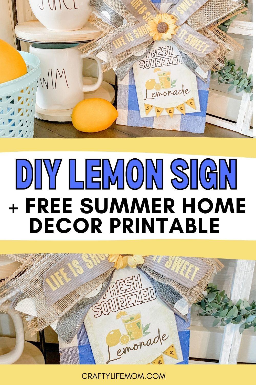 Create this cute DIY Lemon Sign with Free Printable. #lemonsign #lemondecor
