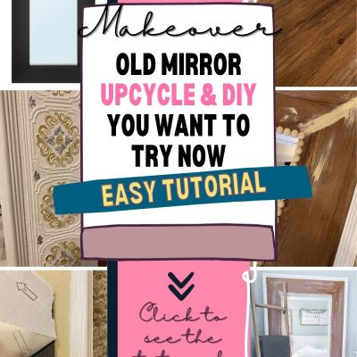 Upcycle An Old Mirror