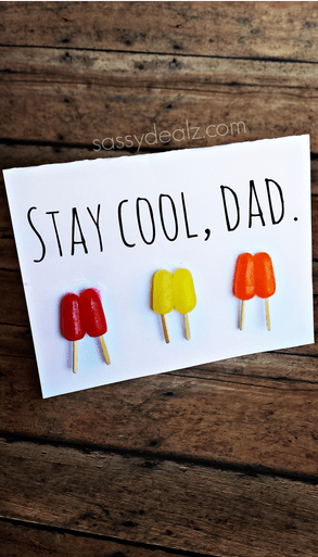 """""""Stay Cool"""" Popsicle Father's Day Card Idea Crafty Morning"""