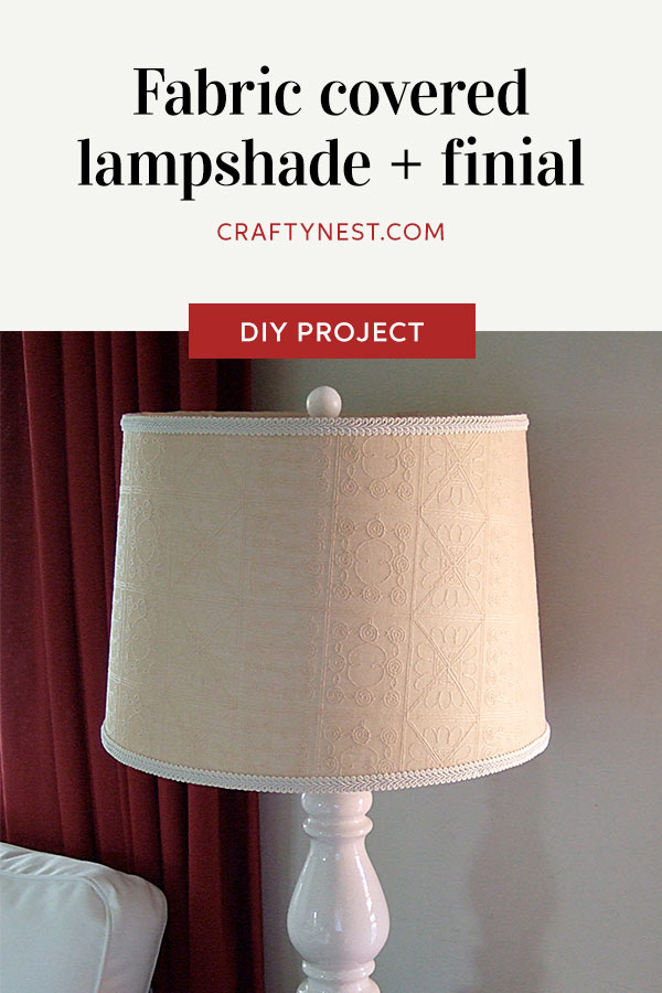 Crafty Nest fabric covered lampshade and ball finial Pinterest photo