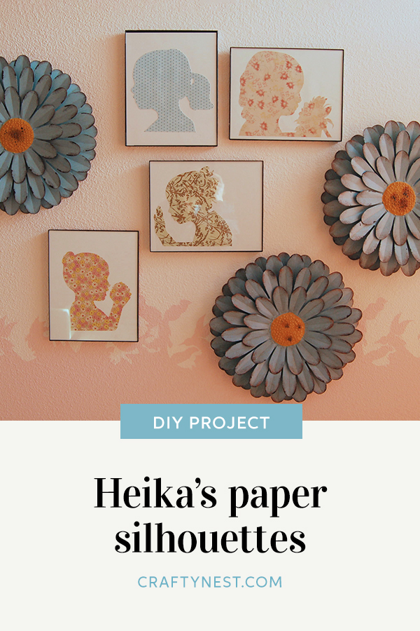 Crafty Nest Heika's paper silhouettes Pinterest image