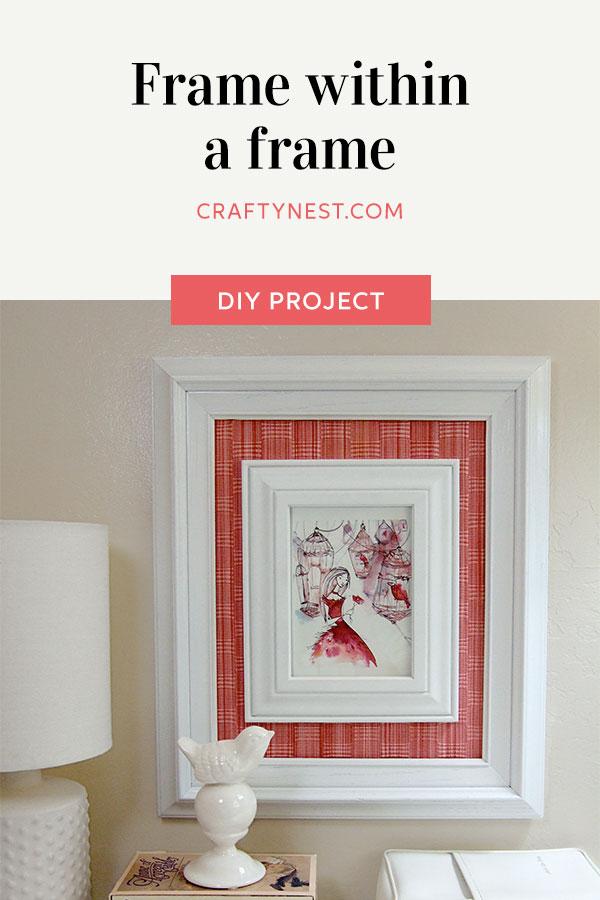 Crafty Nest frame within a frame Pinterest photo