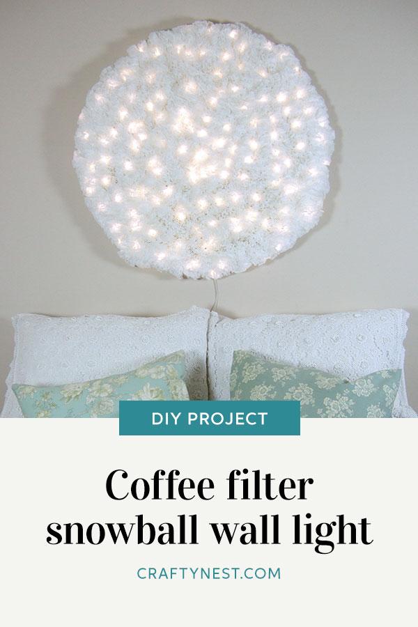 Crafty Nest coffee-filter snowball light Pinterest image