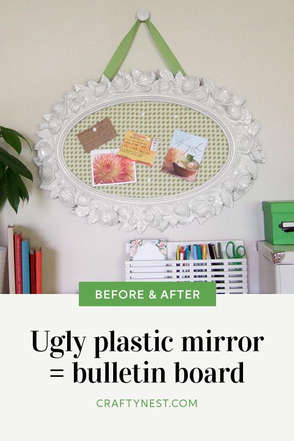 Crafty Nest ugly plastic mirror cork board Pinterest image