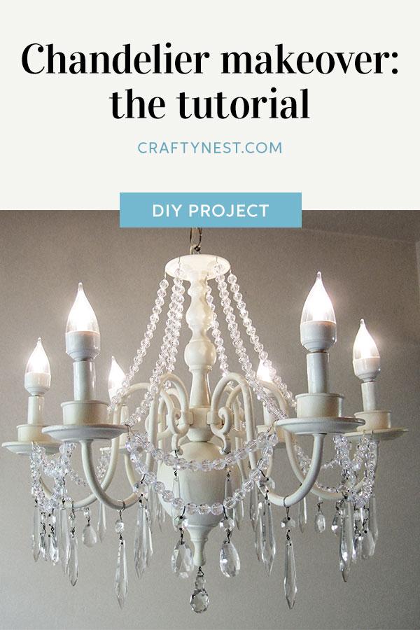 Crafty Nest chandelier makeover the tutorial Pinterest image