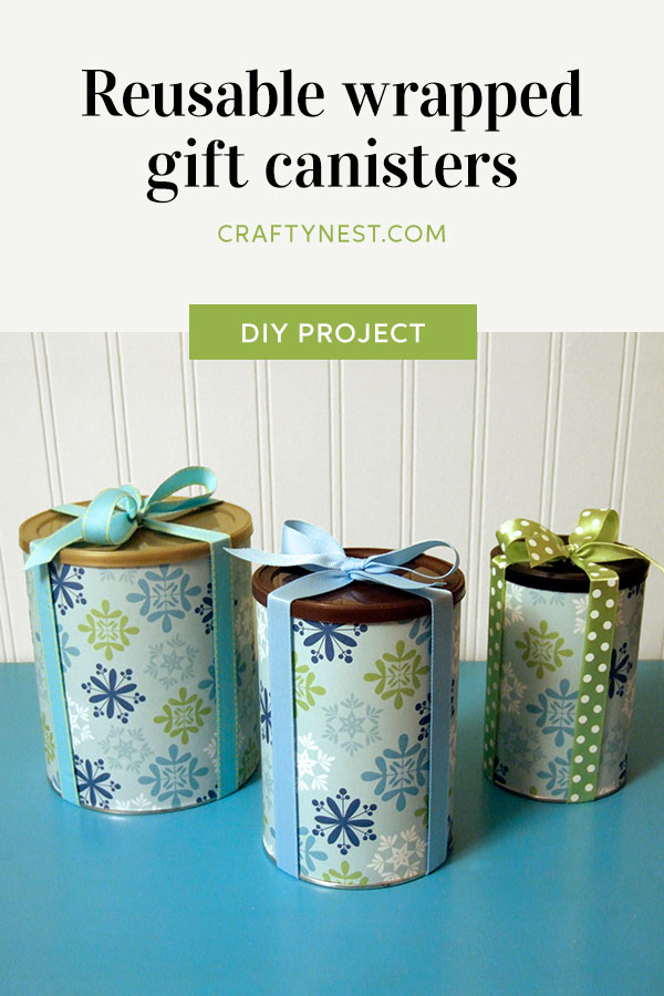 Crafty Nest reusable wrapped gift cannisters Pinterest image