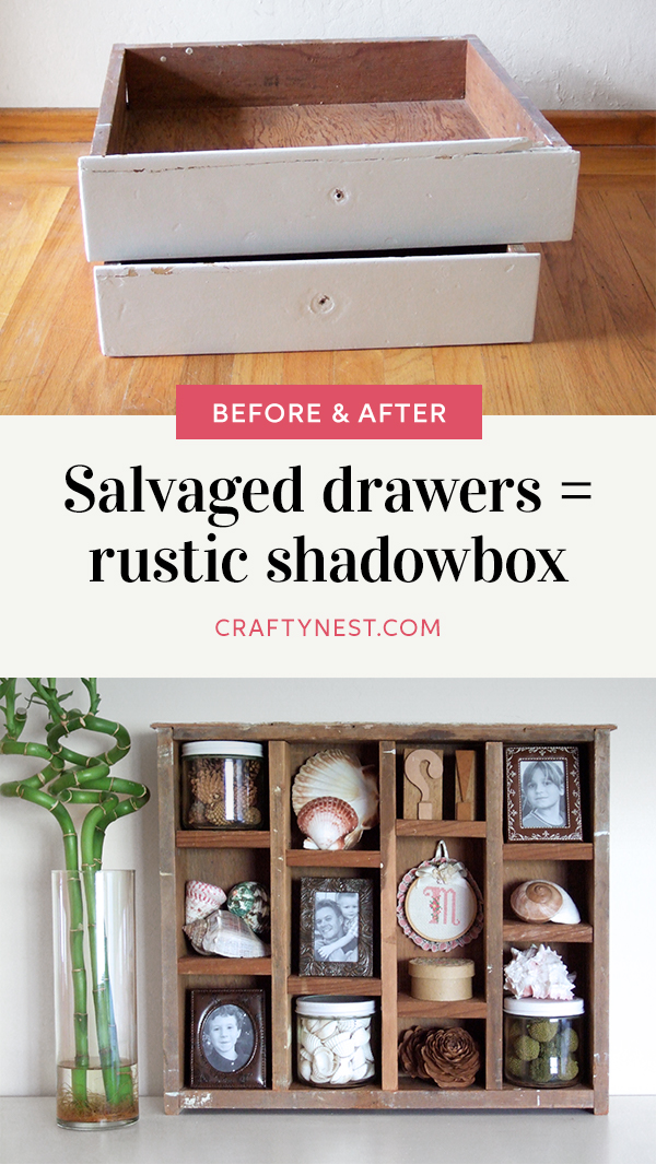 Crafty Nest 2 salvaged drawers 1 rustic shadowbox Pinterest image