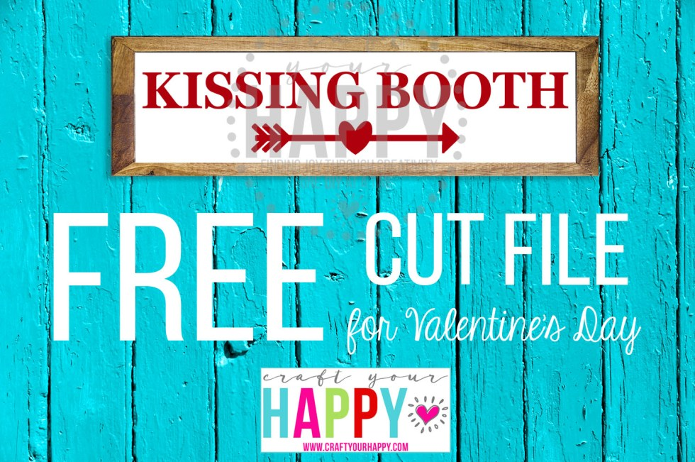 Free Valentine Cut File #3:  Kissing Booth