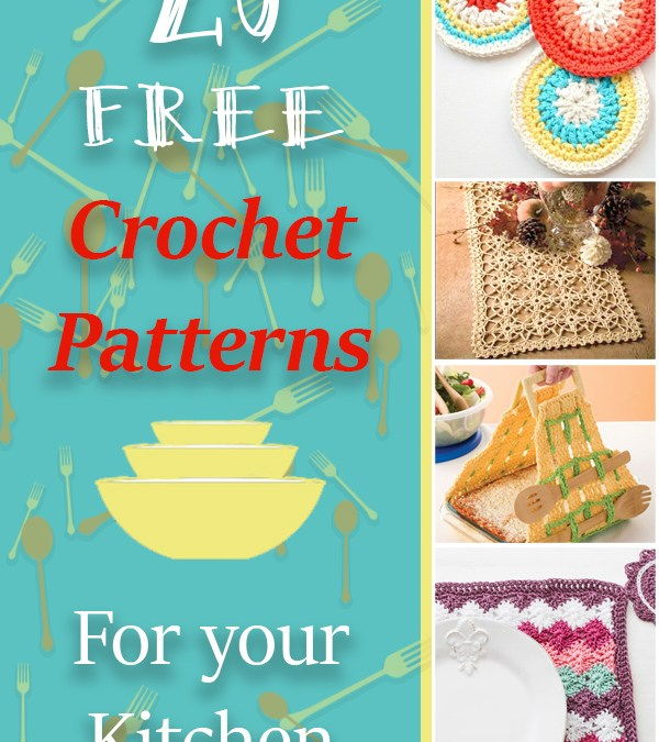 Free Crochet Patterns for Your Kitchen