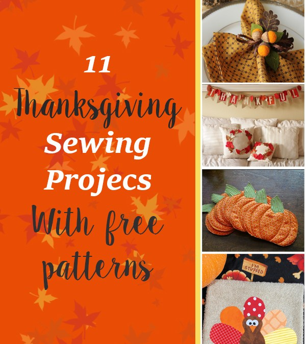 11 Thanksgiving Sewing Projects