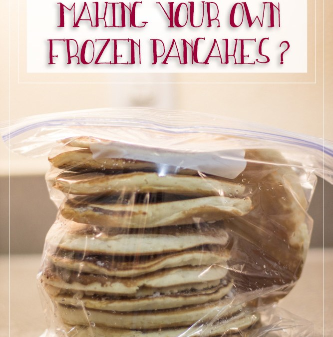 How much you save making your own frozen pancakes?