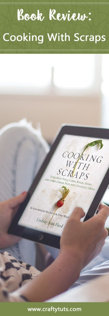 Cooking with scraps book review