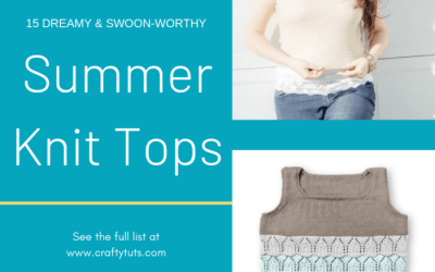 15 Dreamy & Swoon-worthy  Summer Knit Tops.