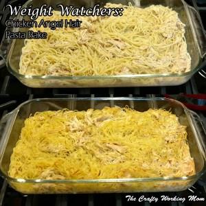 Weight Watchers: Chicken Angel Hair Pasta Bake