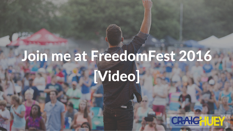 Join me at FreedomFest 2016 [Video]