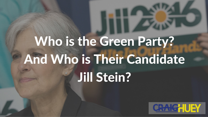 Who is the Green Party? And Who is Their Candidate Jill Stein?