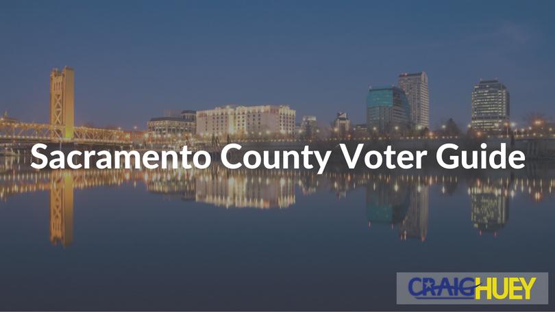Sacramento County Voter Guide