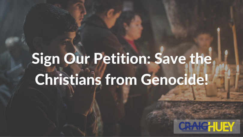 Sign Our Petition: Save the Christians from Genocide!