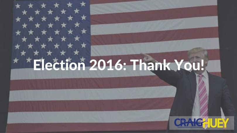 Election 2016: Thank You!