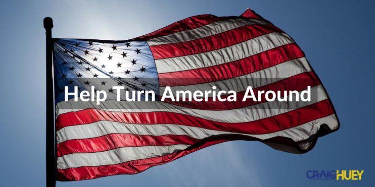 Donations Craig Huey Help Turn America Around